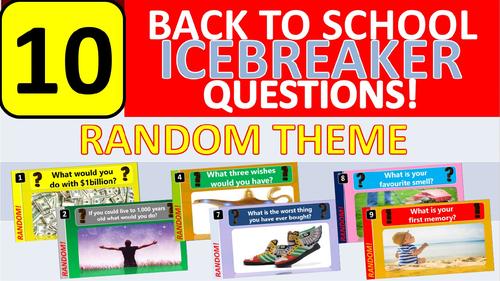 10 x Icebreakers (Random theme) Questions Back to School Tutor Time Activity