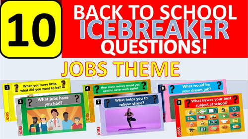 10 x Icebreakers (Work Jobs theme) Questions Back to School Tutor Time Activity