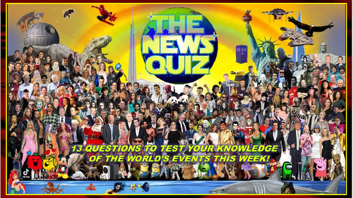 CURRENT WEEK The News Quiz 14th - 21st June 2021 Form Tutor Time Current Affairs