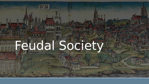 Overview of European Feudal Society