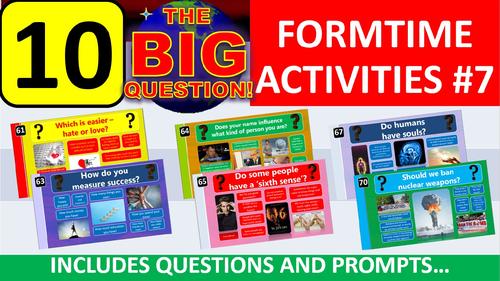 10 x The Big Question #7 Form Tutor Time Activity - Zero Preparation!