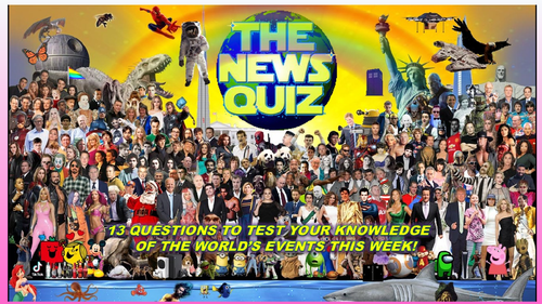 CURRENT WEEK The News Quiz 21st - 28th June 2021 Form Tutor Time Current Affairs