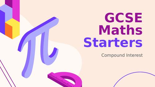 GCSE Maths (1-9) Starters: Compound Interest