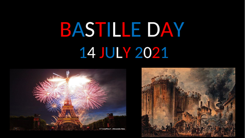 BASTILLE DAY 2021 ASSEMBLY AND LESSON