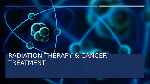 Radiation Therapy & Cancer Treatment