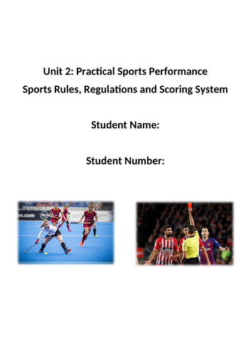 Unit 2 Practical Sports Performance (Rules, Regs & Scoring System workbooklet)