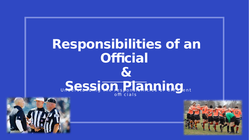 Unit 2 Practical Sports Performance (Responsibilities of sport officials)