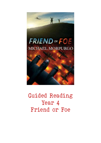 Friend or Foe Guided Reading Pack (20 sessions!)