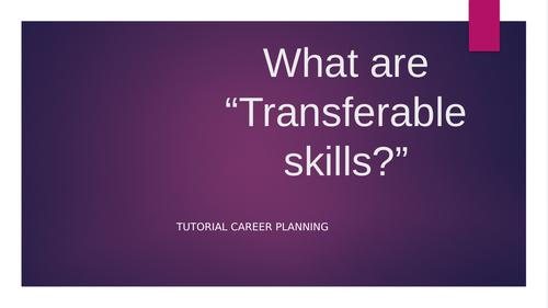 Transferable Skills Tutorial.
