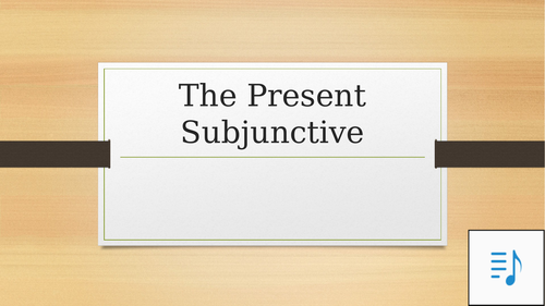 An introduction to the Spanish Present Subjunctive