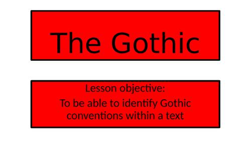 KS3 Gothic - Identifying Gothic Conventions