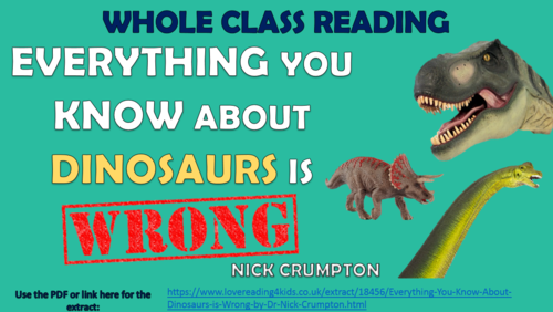 Everything You Know About Dinosaurs is Wrong - Whole Class Reading Session!