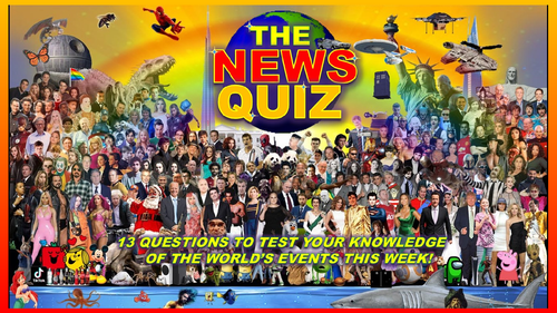 CURRENT WEEK The News Quiz 18th October -8th November 2021 Form Tutor Time Current Affairs