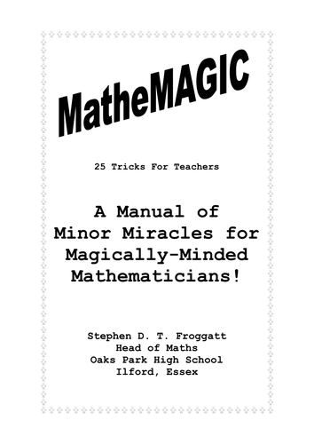 Mathemagic. Games. Investigation. KS3 Ages 11-14