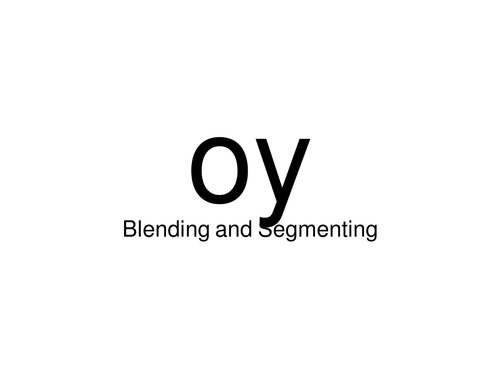 segmenting and blending using 'oi' jollyphonics