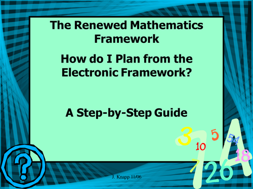 How to use the Electronic Framework - A Step-By-Step PowerPoint Guide