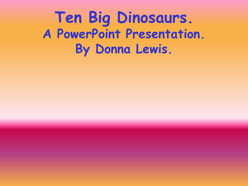 10 big dinosaurs powerpoint