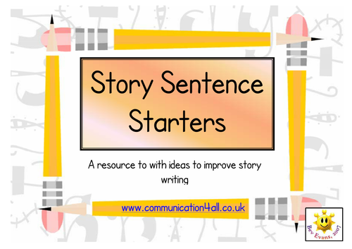 sentence starters for creative writing Opinion sentence starters- i would create a chart displaying these sentence starters for opinion writing pieces, then refer to these when modeling how to write an opinion.