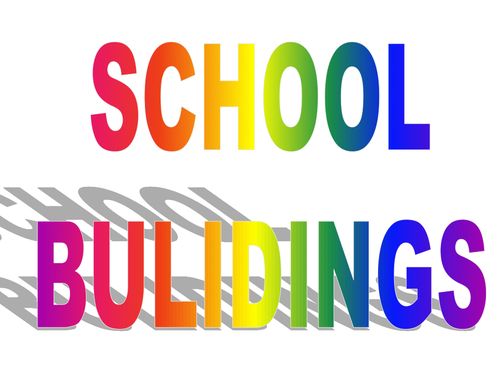 POWERPOINT TO INTRODUCE BUILDINGS IN THE SCHOOL