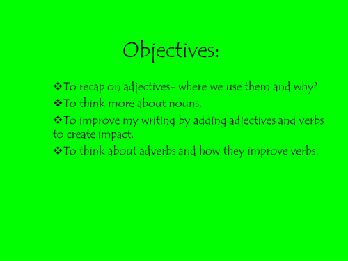 adjectives,verbs and adverbs powerpoint