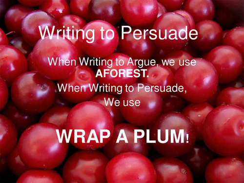 Writing to Persuade: Acronym Framework