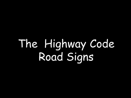 Highway Code Powerpoint Presentation