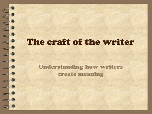 Understanding the writer's craft KS4 skills