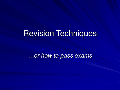 Revision Techniques and advice