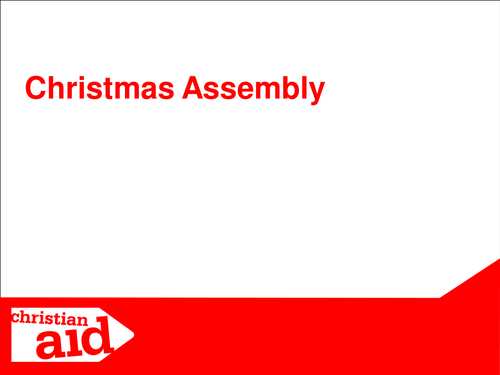 Christmas and the things we take for granted - Assembly