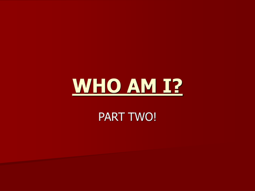 Who am I?: Writing and Speaking and Listening Task
