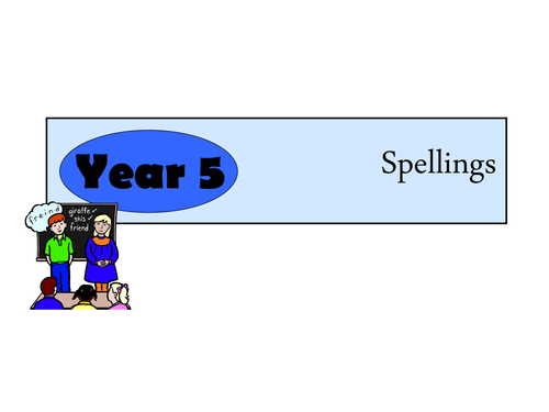 Year 5 Spelling resources