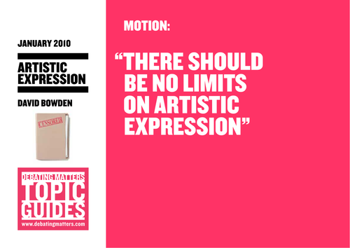 Debating Matters Topic Guide - Artists Expression