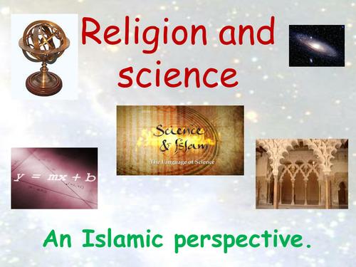 Religion & Science - Islamic Perspective