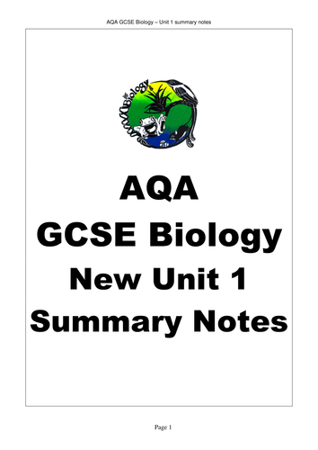 AQA AS GCE A Level Biology Unit 1 notes by bobfrazzle