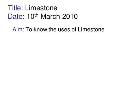 Uses of Limestone lesson powerpoint with quiz