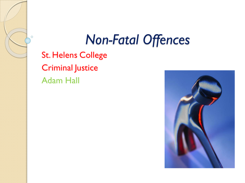 Criminal Law Non- Fatal Offences