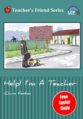 Help! I'm a Teacher - FREE Taster Copy