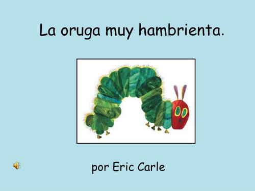 Hungry Caterpillar Spanish story