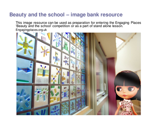 Beauty And The School Building: Powerpoint