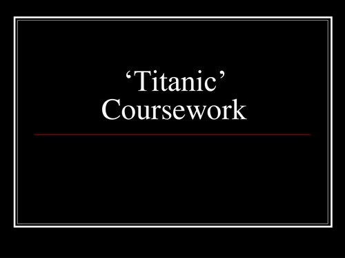 creative writing about the titanic  ppt