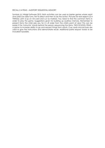 Recall 2-4 items - Auditory seq. memory (Widgit)