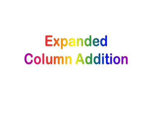 Expanded Column Addition by SHAHIDAYASMIN Teaching Resources TES – Column Addition Worksheets Ks1