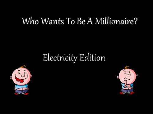 Who Wants to be a Millionaire - Electricity