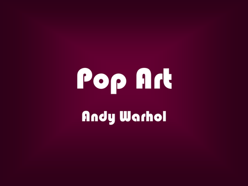 Pop art andy warhol powerpoint by jmpowell teaching resources pop art andy warhol powerpoint by jmpowell teaching resources tes toneelgroepblik Image collections