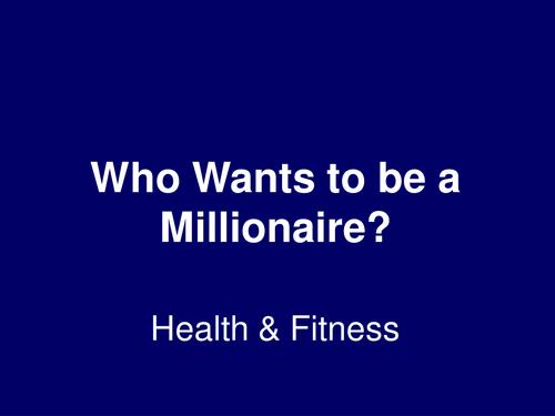 Millionaire - Health, fitness, respiration (B1)
