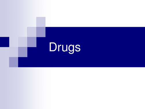 Drugs & effects of - powerpoint