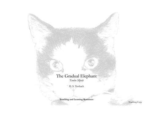 The Gradual Elephant by H S Toshack