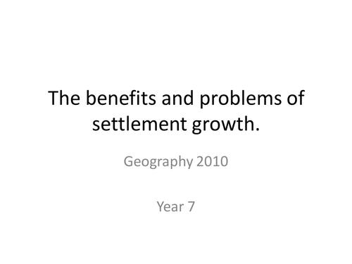 benefits and problems of settlement growth