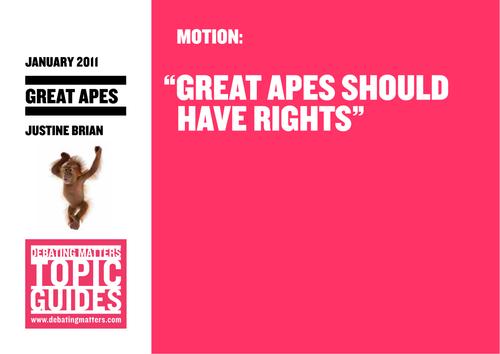 Debating Matters Topic Guide - Great Apes