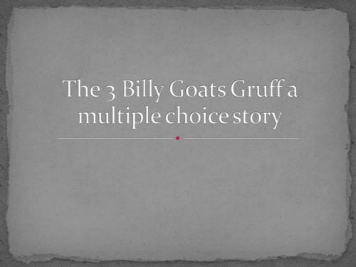 3 Billy Goats Gruff Multiple Choice PowerPoint